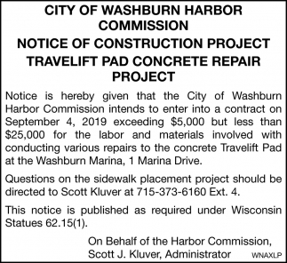 Notice of Construction Project Travelift Pad Concrete Repair Project