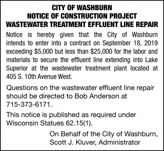 Notice of Construction Project Wastewater Treatment Effluent Line Repair
