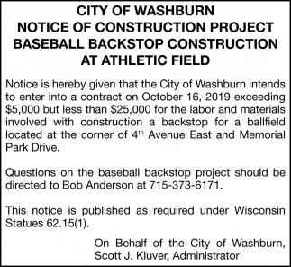 Notice of construction project baseball backstop construction at Athletic Field