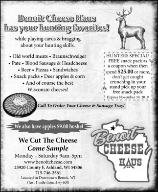 Benoit Cheese Haus has your hunting favorites!