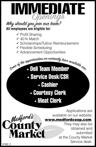 Deli Team Member, Service Desk, Cashier, Courtesy Clerk, Cake Decorator