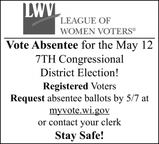 Vote Absentee for the May 12