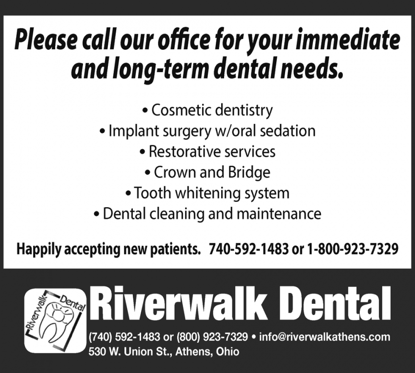 Please Call Our Office For Your Immediate and Long-Term Dental Needs