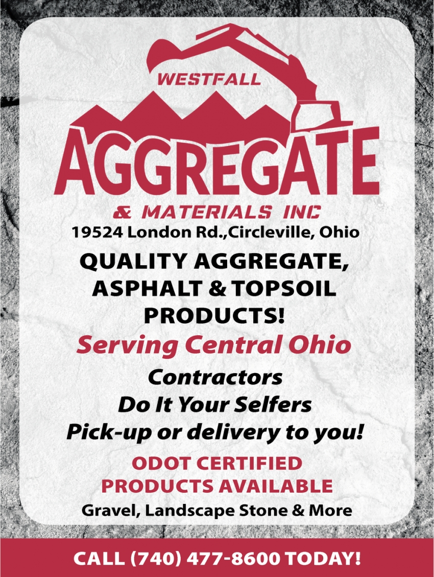 Quality Aggregate, Asphalt & Topsoil Products!