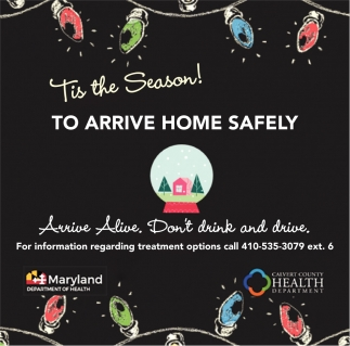Tis the Season! To Arrive Home Safely