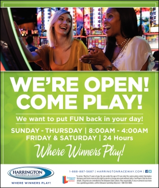 We're Open! Come Play!