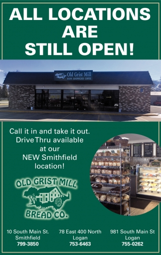 All Locations Are Still Open!