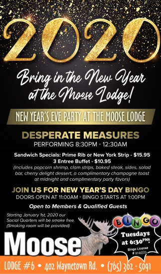 Bring in the New Year at the Moose Lodge!