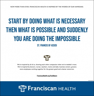 Now More than Ever, Franciscan Health is Inspired by the Words of Our Namesake