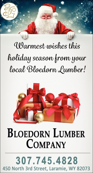 Warmest Wishes this Holiday Season from Your Local Bloedorn Lumber!