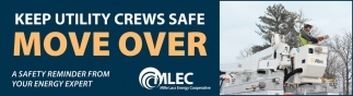 Keep Utility Crews Safe Move Over