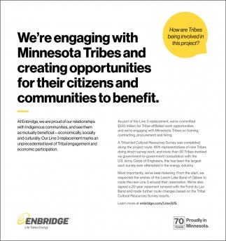 We're Engaging with Minnesota Tribes and Creating Opportunities for their Citizens and Communities to Benefit
