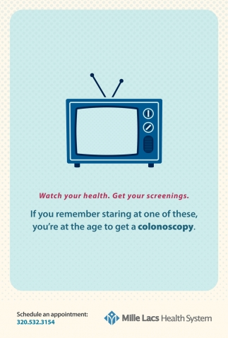 Watch Your Health. Get Your Screening
