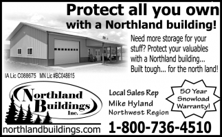 Protect All You Own with a Northland Building!