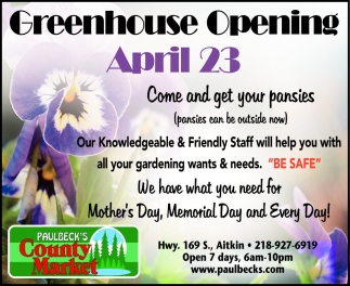 Greenhouse Opening April 23