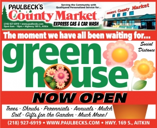 Green House Now Open