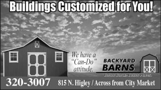 Building Customized for You!, Backyard Barns, Rawlins, WY