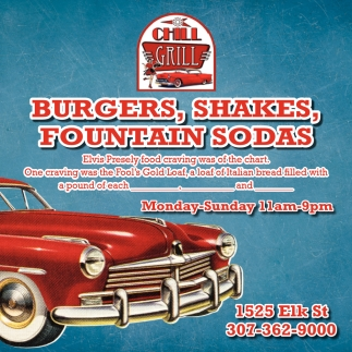 Burgers, Shakes, Fountain Sodas, Chill Grill, Rock Springs, WY