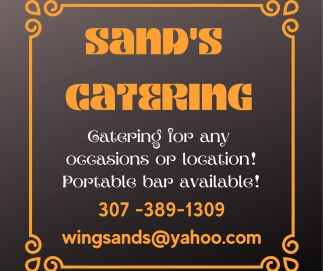 Catering for Any Occasions or Location!