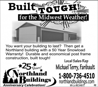 Built tough! for the Midwest Weather