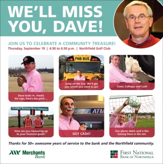 We'll Miss You, Dave!