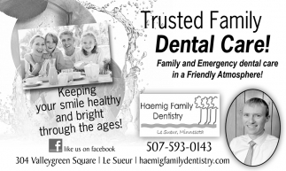 Trusted Family Dental Care!