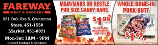 Candy Bars $1.99 | Pork Butt $1.49 / Lb