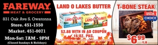 Land o Lakes Butter / T-Bone Steak