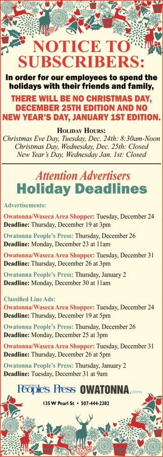Notice to subscribers - Holiday Deadlines