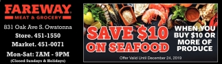 Save $10 on Seafood when you buy $10 or more of produce