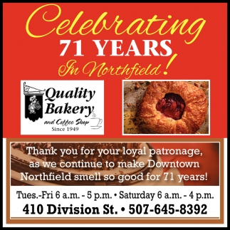 Celebrating 71 Years In Northfield!