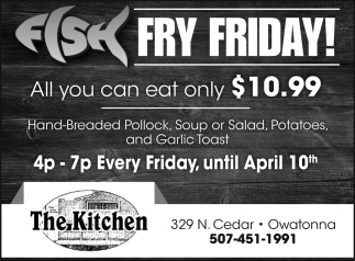 Fry Friday! - All you can eat only $10.99