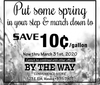 Put some spring in your step & march down to save 10¢/gallon