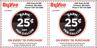 Earn 25¢ off Per Gallon - On Every $50 Purchase