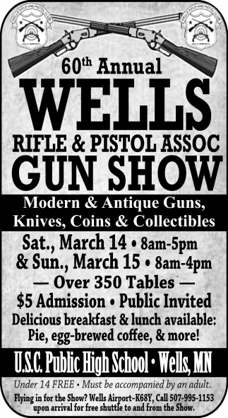 60th Annual Wells Rifle & Pistol Assoc Gun Show