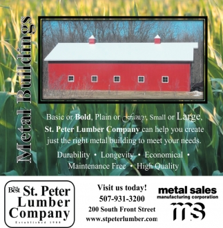 St. Peter Lumber Company can help you create just the tight metal building to meet your needs