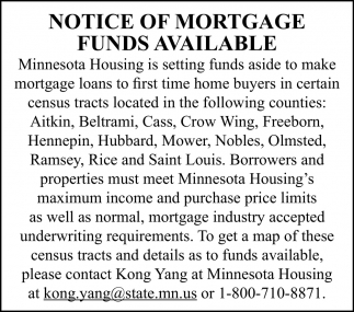 Notice of Mortgage Funds Available