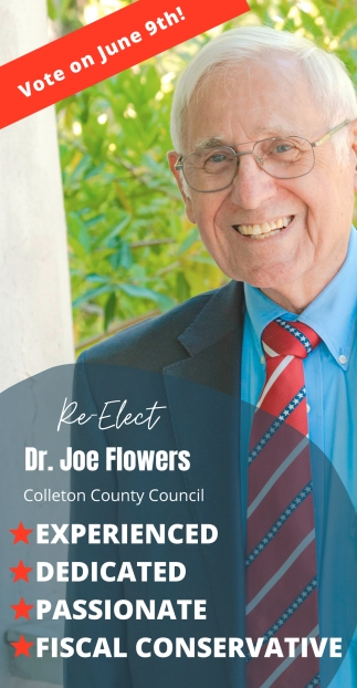 Re Elect Dr. Joe Flowers For Colleton County Council