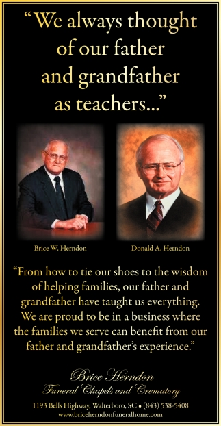 We Always Thought Of Our Father And Grandfather As Teachers