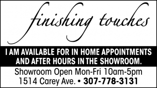 I Am Available for in Home Appointments and After Hours in the Showroom