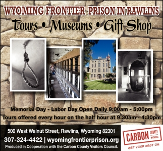 Wyoming Frontier Prison in Rawlins