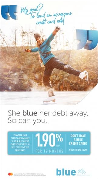 She Blue Her Debt Away. So Can You