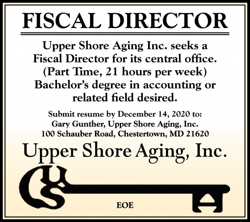 Fiscal Director Needed