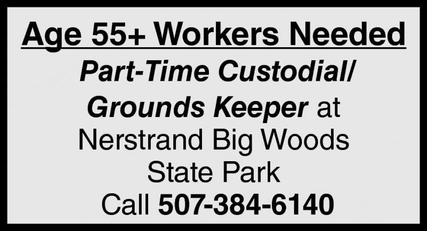 Age 55+ Workers Needed