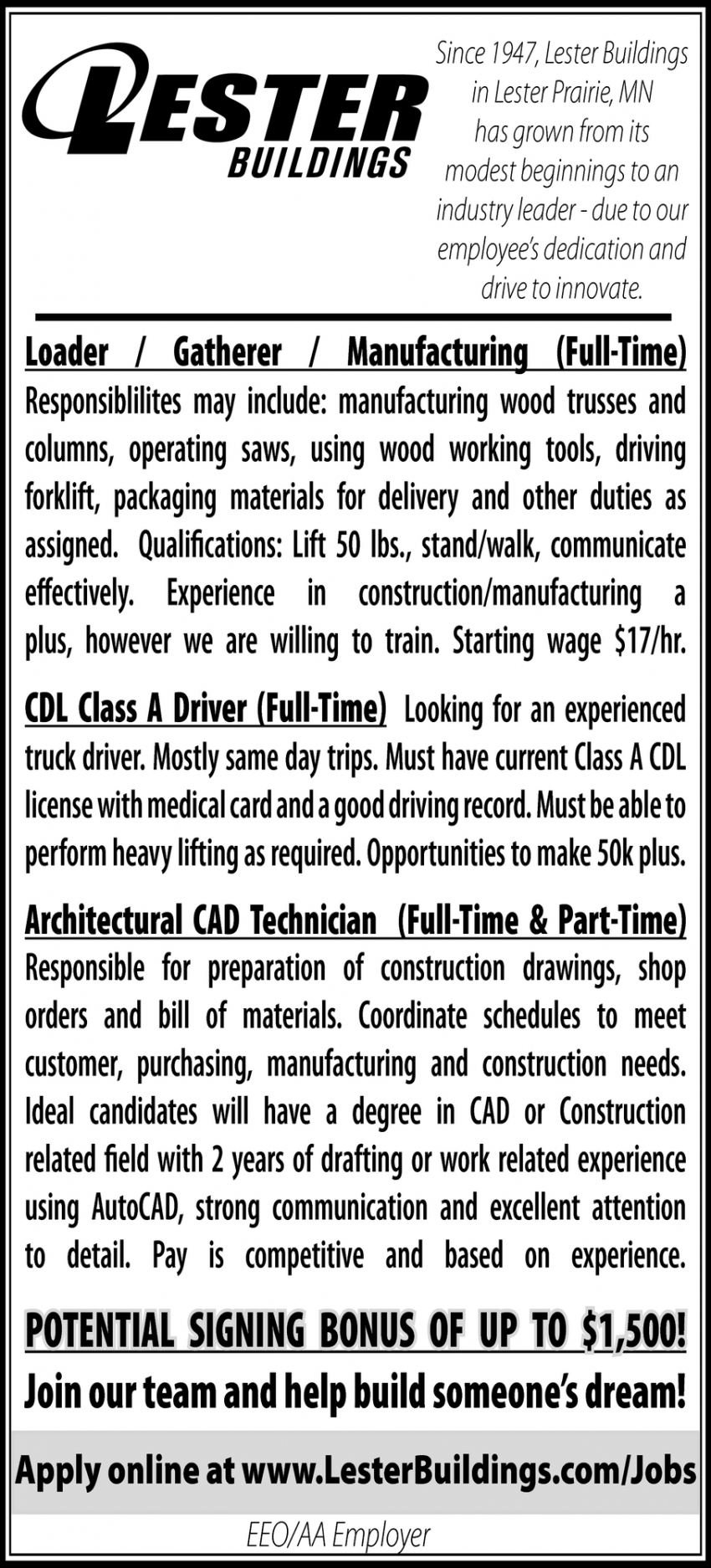 Loader, Gatherer, Manufacturing, CDL Class A Driver, Architectural CAD Technician