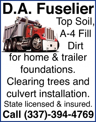Top Soil, A-4 Fill Dirt For Home and Trailer Foundations