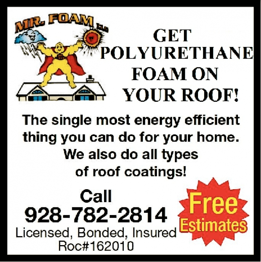 Get Polyurethane Foam On Your Roof!