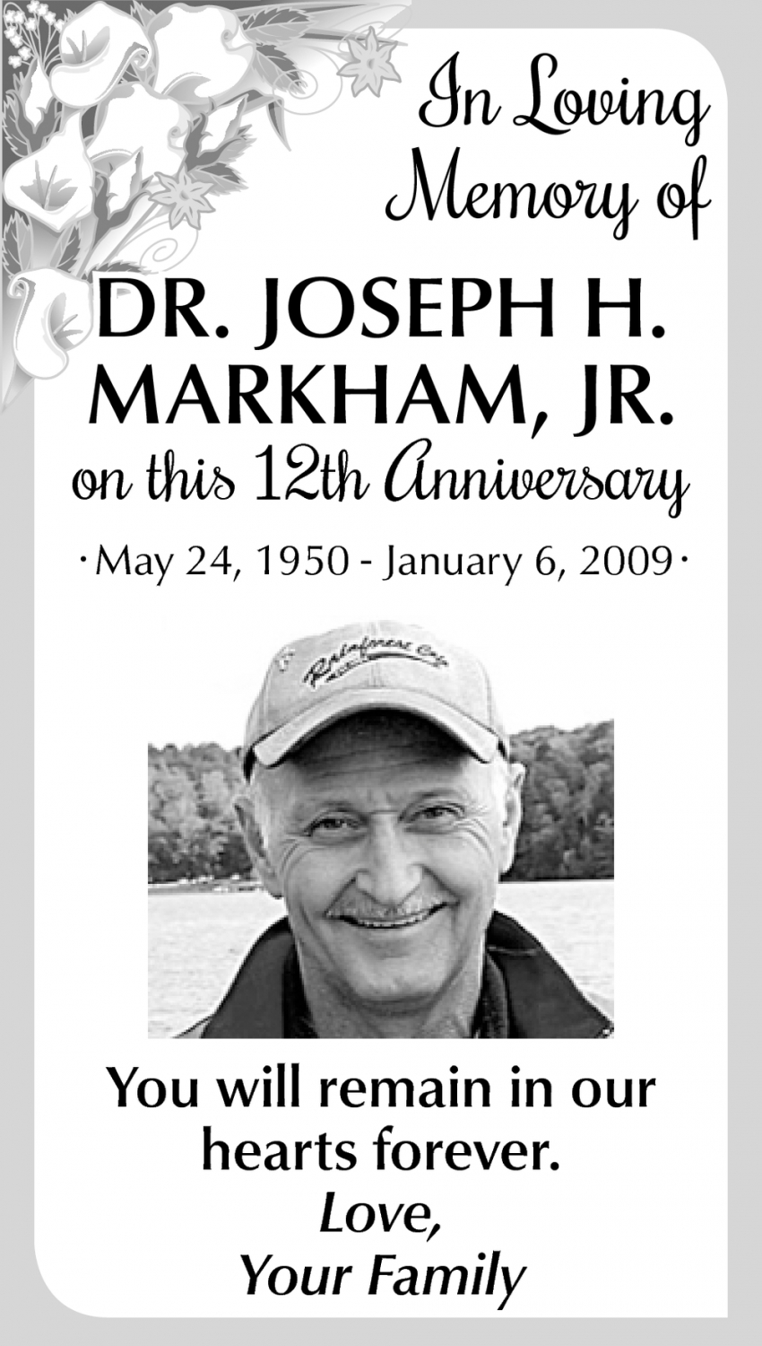 In Loving Memory Of Dr. Joseph H. Markham
