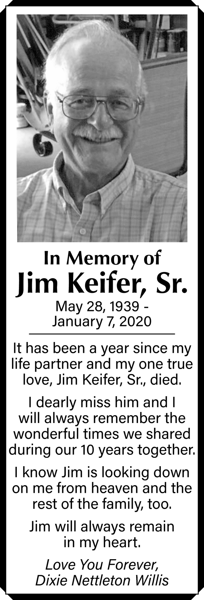 In Memory Of Jim Keifer, Sr