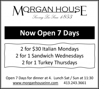 Now Open 7 Days